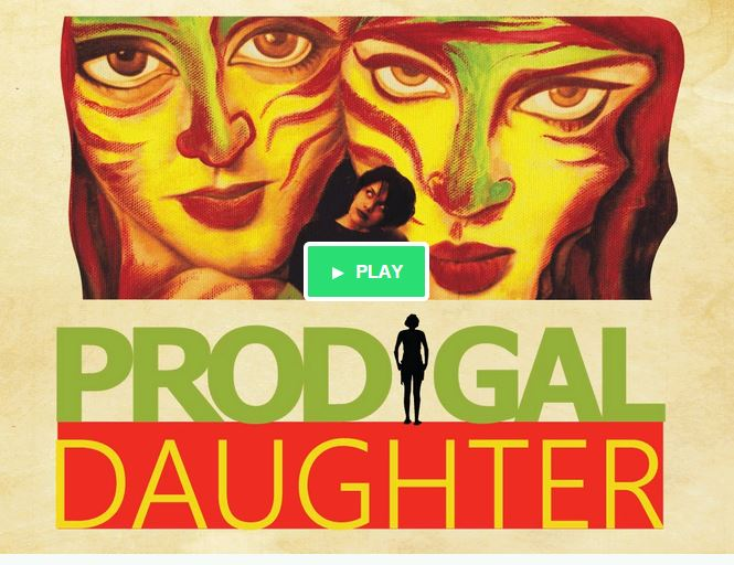 The Prodigal Daughter on Kickstarter
